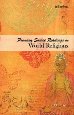 Primary Source Readings in World Religions (SB)