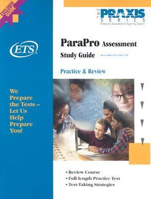 Parapro Assessment Practice & Review  Test Codes 0755 and 1755