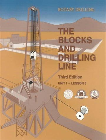 The Blocks and Drilling Line (Rotary Drilling Series, Unit 1, Lesson 5)