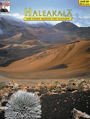 Haleakala: The Story Behind the Scenery
