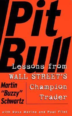 Pit Bull Lessons from Wall Street's Champion Trader