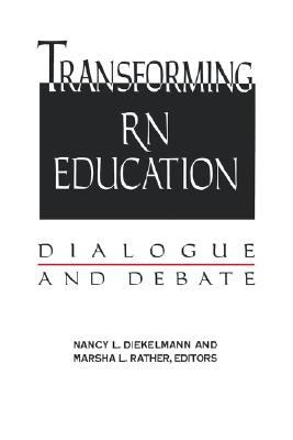 Transforming Rn Education Dialogue and Debate