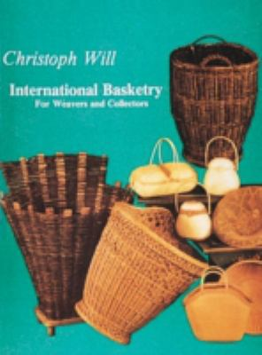 International Basketry For Weavers and Collectors