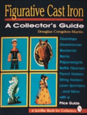 Figurative Cast Iron A Collector's Guide