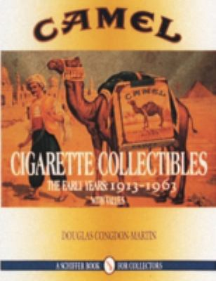 Camel Cigarette Collectibles The Early Years  1913-1963