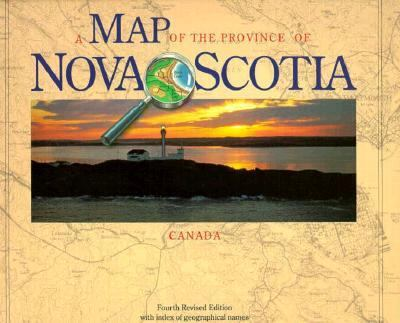 A Map of the Province of Nova Scotia: Fourth Revised Edition with Index of Geographical Names