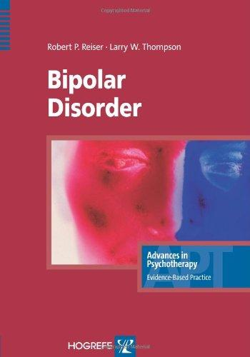 Bipolar Disorder (Advances in Psychotherapy-Evidence-Based Practice)