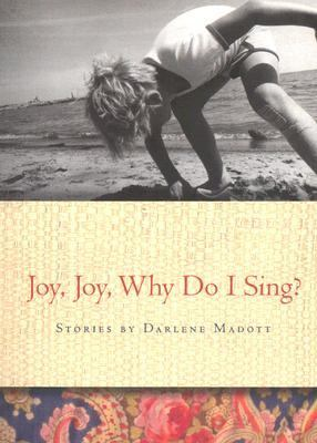 Joy, Joy, Why Do I Sing?