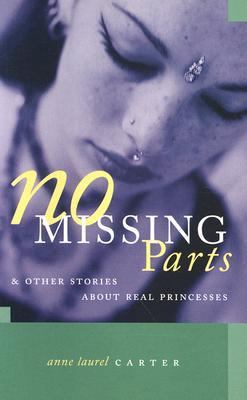 No Missing Parts And Other Stories About Real Princesses