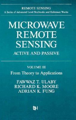 Microwave Remote Sensing Active and Passive, from Theory to Applications