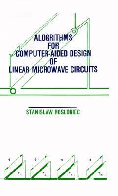 Algorithms for Computer-Aided Design of Linear Microwave Circuits