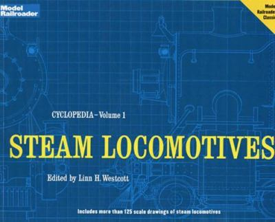 Model Railroader Cyclopedia Steam Locomotives