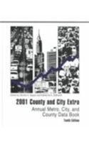 2001 County and City Extra: Annual Metro, City, and County Data Book (County and City Extra, 2001)
