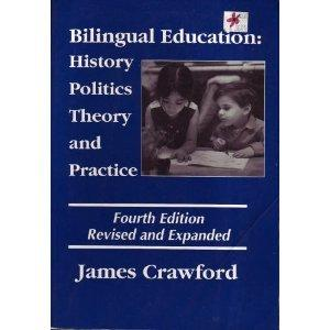 Bilingual Education: History, Politics, Theory, and Practice