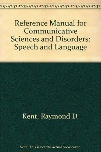 Reference Manual for Communicative Sciences and Disorders: Speech and Language