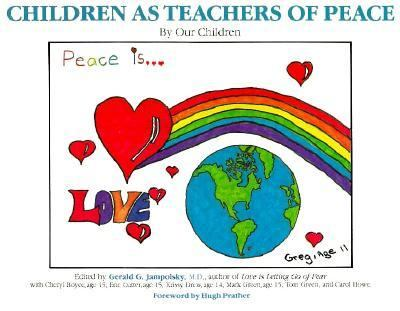 Children as Teachers of Peace - Gerald G. Jampolsky - Paperback
