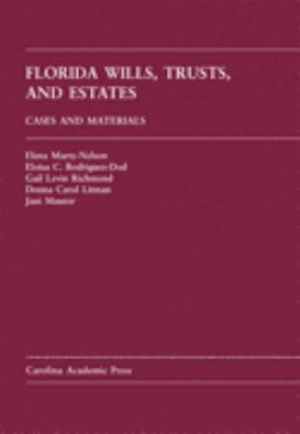 Florida Wills, Trusts and Estates Cases and Materials