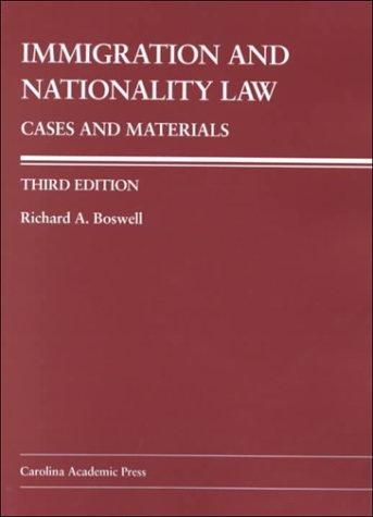 Immigration and Nationality Law: Cases and Materials