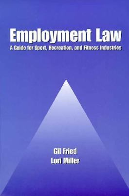 Employment Law A Guide for Sport, Recreation, and Fitness Industries