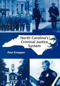North Carolina's Criminal Justice System