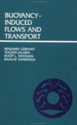 Buoyancy Induced Flows and Transport