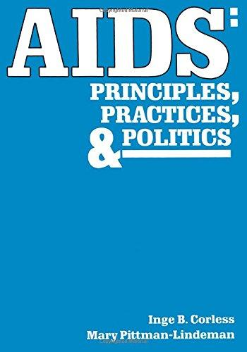 AIDS: Principles, Practices, and Politics (Death Education, Aging and Health Care)