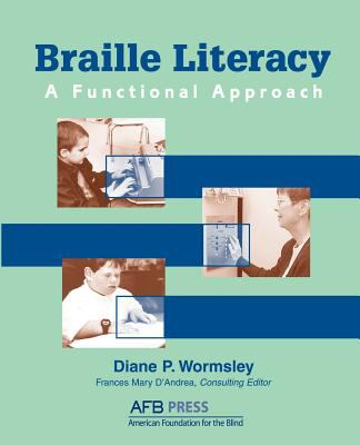 Braille Literacy A Functional Approach