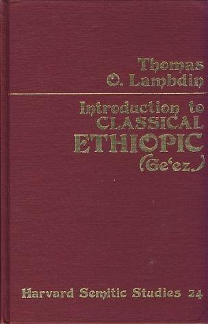 Introduction to Classical Ethiopic (Ge'ez)