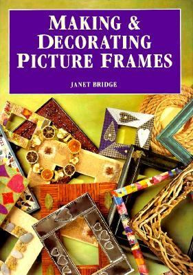 Making and Decorating Picture Frames