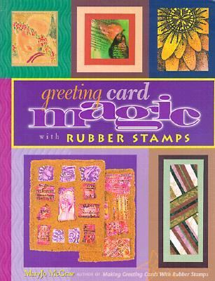 Greeting Card Magic With Rubber Stamps