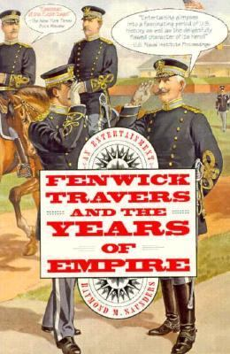 Fenwick Travers and the Years of Empire: An Entertainment - Raymond M. Saunders - Paperback - REPRINT
