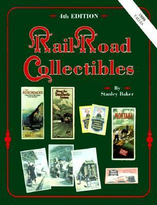 Railroad Collectibles An Illustrated Value Guide