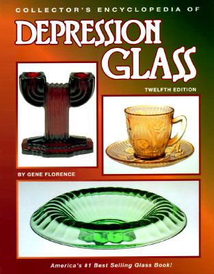 Collector's Encyclopedia of Depression Glass - Gene Florence - Hardcover - 12th ed