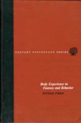 Body Experience in Fantasy and Behavior