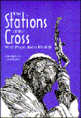 Stations of the Cross With Pope John Paul II