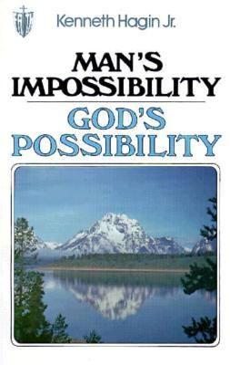 Man's Impossibility, God's Possibility