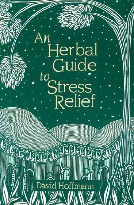 Herbal Guide to Stress Relief