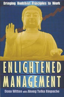 Enlightened Management Bringing Buddhist Principles to Work
