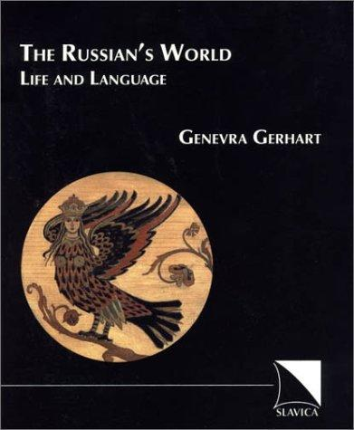 The Russian's World: Life and Language, Third Edition