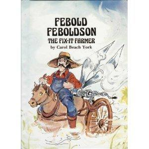 Febold Feboldson, the Fix-It Farmer (Folk Tales of America)