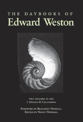 Daybooks of Edward Weston Mexico California