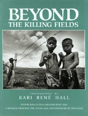 Beyond the Killing Fields - Kari Rene Hall - Hardcover