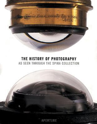 History of Photography As Seen Through the Spira Collection