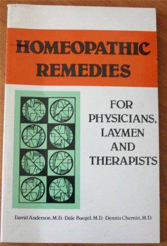 Homoeopathic Remedies: For Physicians, Laymen and Therapists