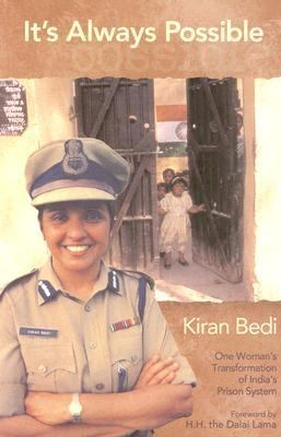 It's Always Possible One Woman's Transformation of Tihar Prison