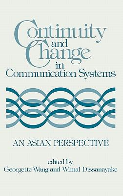 Continuity and Change in Communication Systems An Asian Perspective