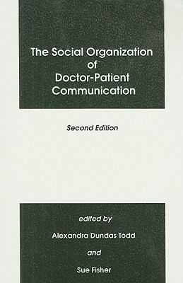Social Organization of Doctor-Patient Communication