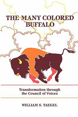 Many Colored Buffalo Transformation Through the Council of Voices