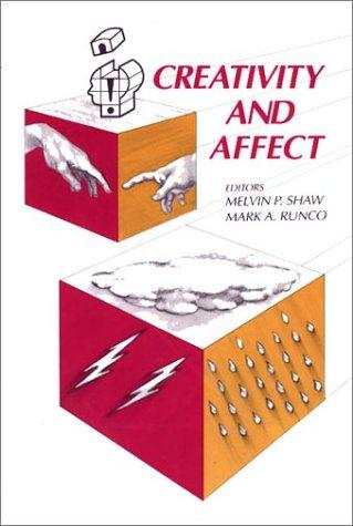 Creativity and Affect: (Publications in Creativity Research)