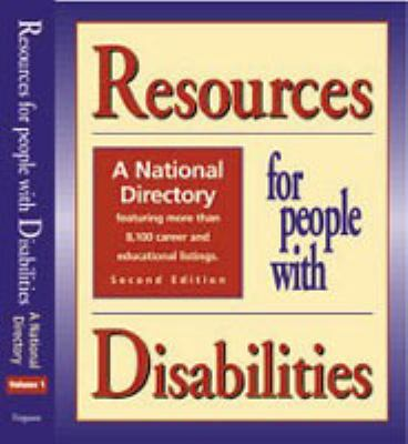 Resources for People With Disabilities A National Directory
